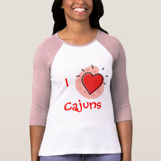 I love Cajuns T-shirt
