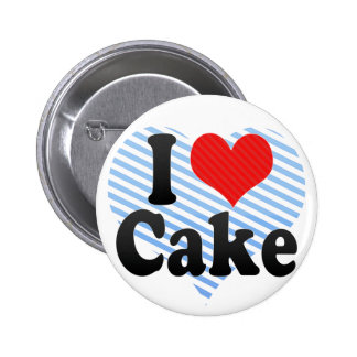 I Love Cake Pinback Button