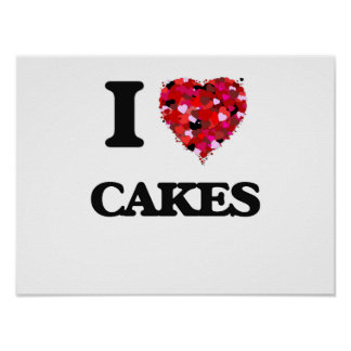 I Love Cakes food design Poster