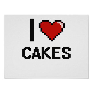 I Love Cakes Poster
