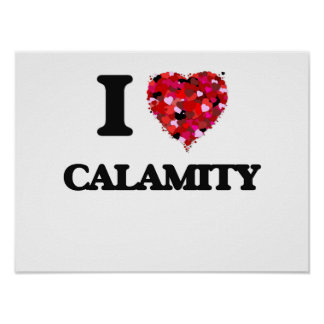 I love Calamity Poster