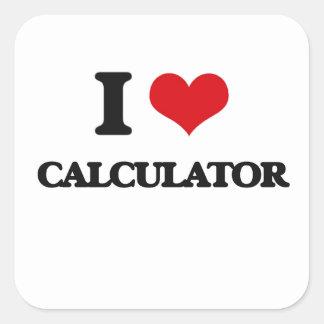 I love Calculator Square Sticker