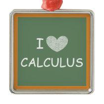 I Love Calculus Metal Ornament