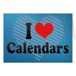 I Love Calendars Card
