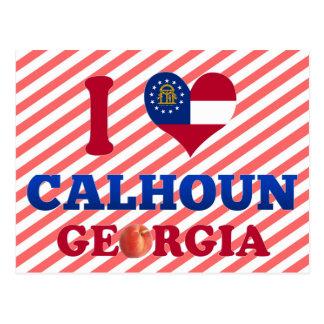 I Love Calhoun, Georgia Postcard
