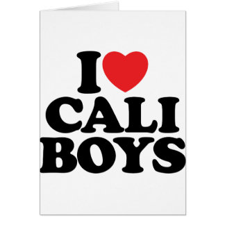 I Love Cali Boys Greeting Card