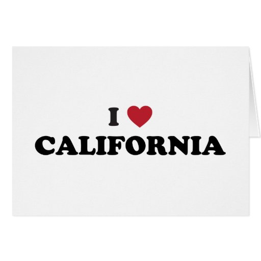 I Love California Card