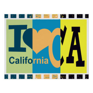 I love California - Pop art Poster