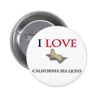 I Love California Sea Lions Button