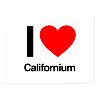 i love californium postcard