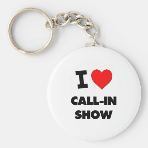 I love Call-In Show Basic Round Button Keychain