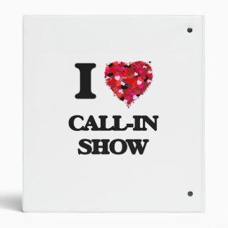 I love Call-In Show Vinyl Binder