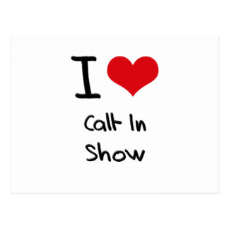 I love Call-In Show Postcard