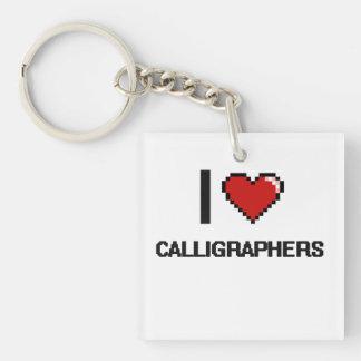I love Calligraphers Single-Sided Square Acrylic Keychain