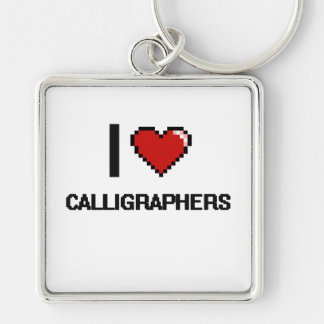 I love Calligraphers Silver-Colored Square Keychain