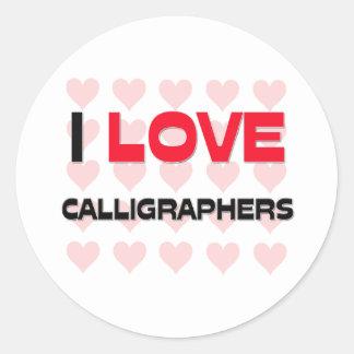 I LOVE CALLIGRAPHERS STICKER