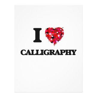 "I love Calligraphy 8.5"" X 11"" Flyer"