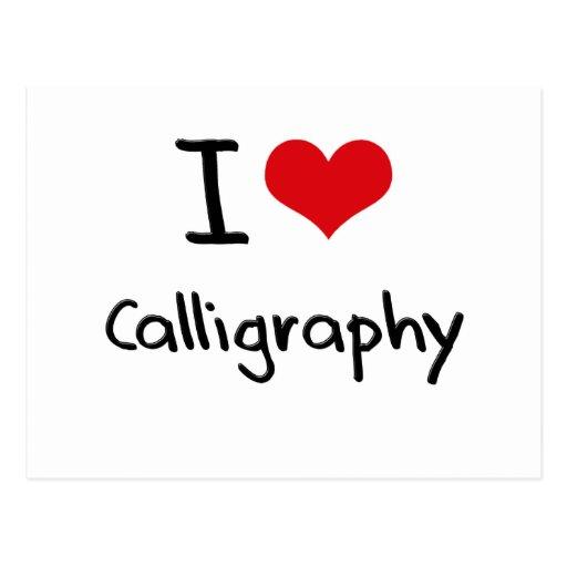 I Love Calligraphy Postcard Zazzle