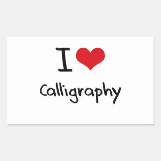 I love Calligraphy Rectangle Sticker