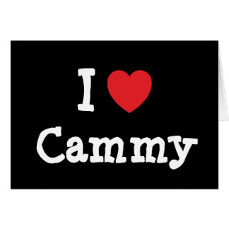 I love Cammy heart T-Shirt Cards