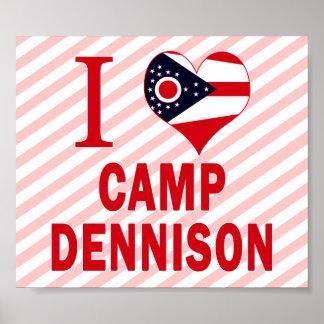 I love Camp Dennison, Ohio Poster