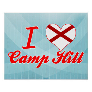 I Love Camp Hill, Alabama Poster