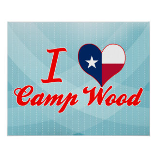 I Love Camp Wood, Texas Posters