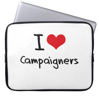 I love Campaigners Computer Sleeves