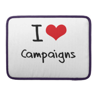 I love Campaigns Sleeve For MacBook Pro
