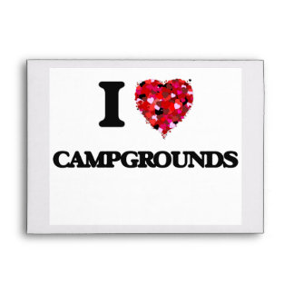 I love Campgrounds Envelopes