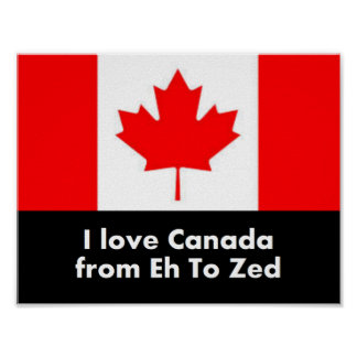 I Love Canada from Eh to Zed - Fun Poster