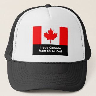 I love Canada from Eh to Zed Trucker Hat