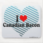 I Love Canadian Bacon Mouse Pad