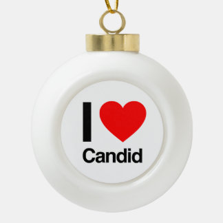 i love candid ornament