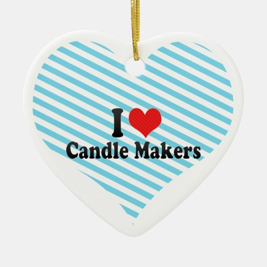 I Love Candle Makers Ceramic Ornament