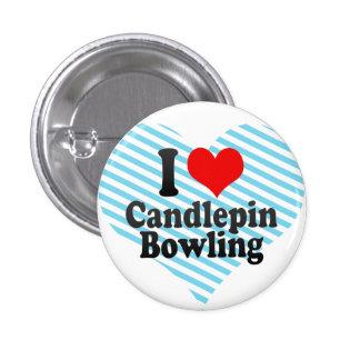 I love Candlepin Bowling Button