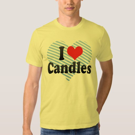 I Love Candles T-Shirt