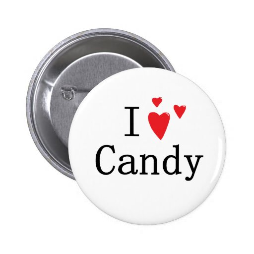 I Love Candy 2 Inch Round Button