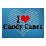 I Love Candy Canes Greeting Card
