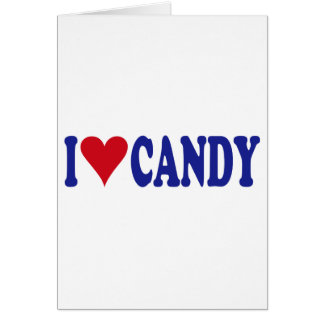 I Love Candy Greeting Card