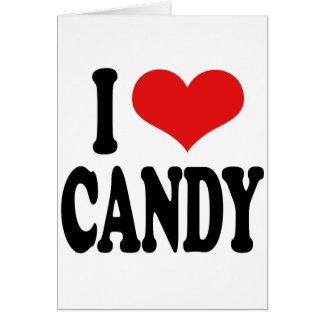 I Love Candy` Card