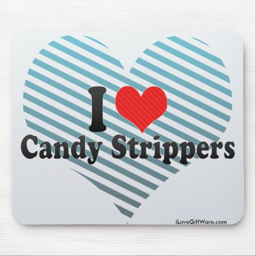 I Love Candy Strippers Mouse Pad