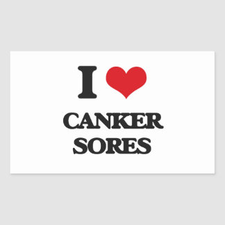 I love Canker Sores Rectangle Stickers