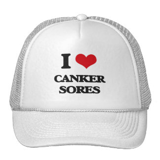 I love Canker Sores Trucker Hat