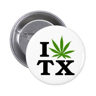 I Love Cannabis Marijuana Texas Button
