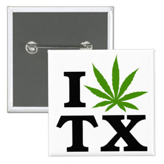 I Love Cannabis Marijuana Texas Pinback Button