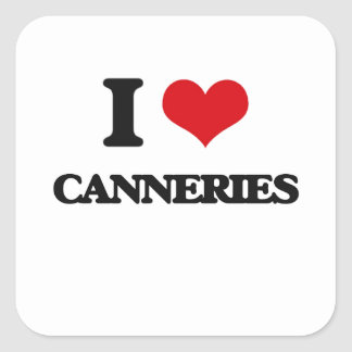 I love Canneries Square Stickers