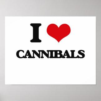 I love Cannibals Poster