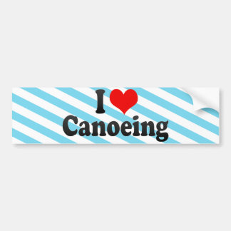 I Love Canoeing Bumper Stickers