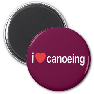I Love Canoeing 2 Inch Round Magnet